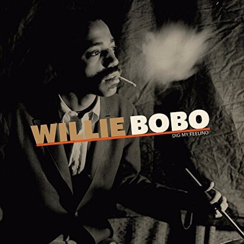 willie-bobo-dig-my-feeling
